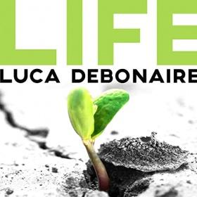 LUCA DEBONAIRE - LIFE